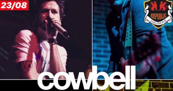 Banda Cowbell e DJ Maia agitam a noite do Republic Pub em Agosto