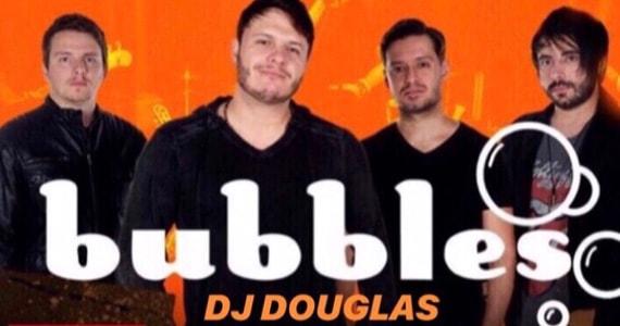 Show da Banda Bubbles ao lado do DJ Douglas no Republic Pub em Outubro
