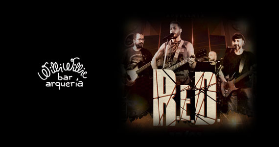 Banda RED apresenta o classic rock no Willi Willie