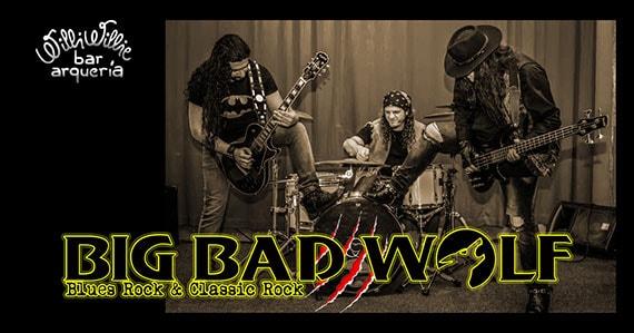 Willi Willie tem noite de rock com a banda Big Band Wolf