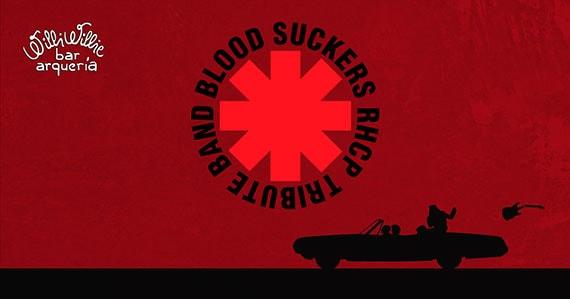 Blood Suckers realiza cover da banda Ret Hot Chilli Peppers