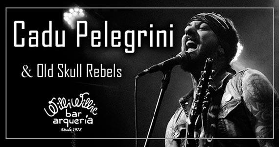Cadu Pelegrini e Old Sull Rebell comandam a noite com pop rock no Willi Willie Bar e Arqueria