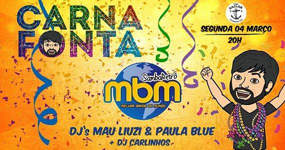 Carna Fonta é o grande Baile de Carnaval do The Sailor