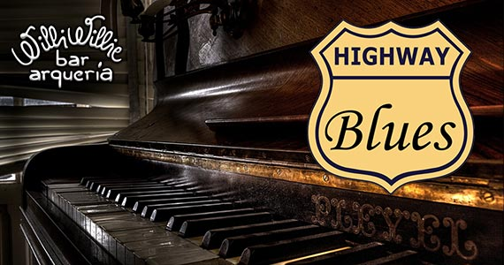 Willi Willie tem noite de blues com a Banda Highway Blues