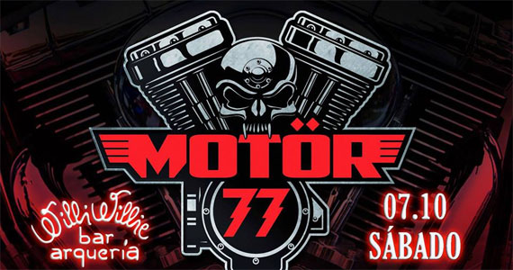 Willi Willie Bar e Arqueria recebe o som da banda Motor 77 com pop rock