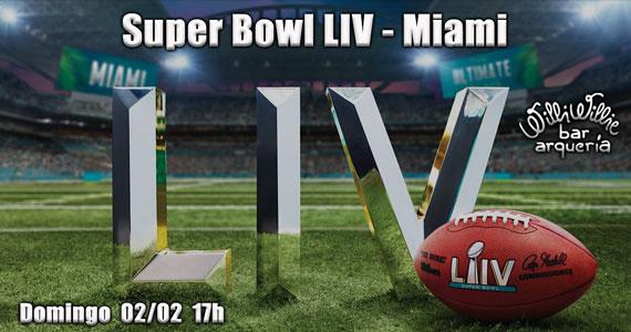 Willi Willie Bar e Arqueria transmite o Super Bowl LIV