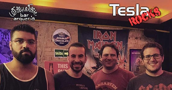 Banda Tesla Rocks realiza show no Willi Willie Bar