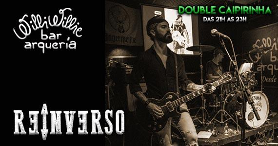Banda Reinverso comanda a noite com pop rock no Willi Willie bar e Arqueria