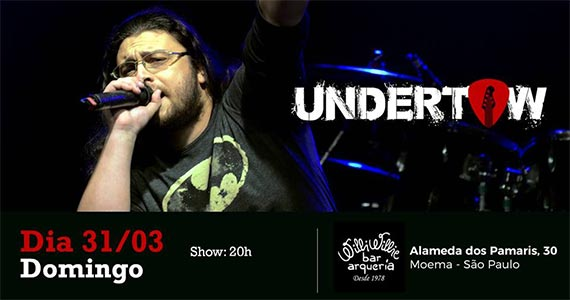 Banda Undertow realiza noite de rock no Willi Willie