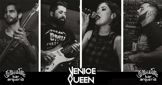 Noite de rock internacional com a Banda Venice Queen no Willi Willie