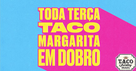 Taco Tuesday Especiais BaresSP