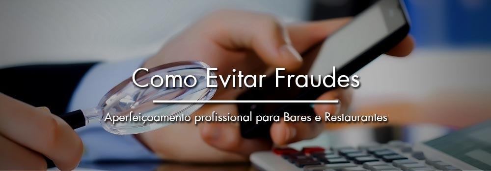 Como Evitar Fraudes em Bares e Restaurrantes