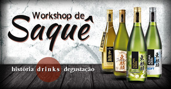 Cursos - Workshop de Saquê