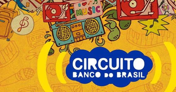 6 cidades brasileiras recebem novo festival de música Circuito Banco do Brasil  Eventos BaresSP 570x300 imagem