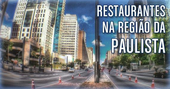 Restaurantes na região da Avenida Paulista. Confira e aproveite! Eventos BaresSP 570x300 imagem