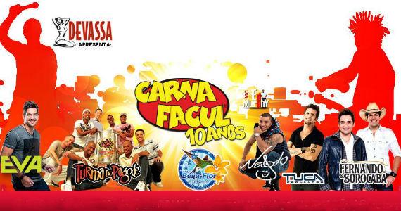 Carnafacul 2013 recebe Naldo, Fernando & Sorocaba, Banda Eva e outros convidados Eventos BaresSP 570x300 imagem