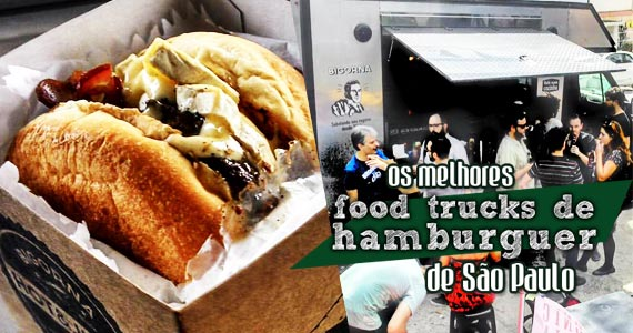 Os melhores food trucks de hambúrgueres de São Paulo Eventos BaresSP 570x300 imagem