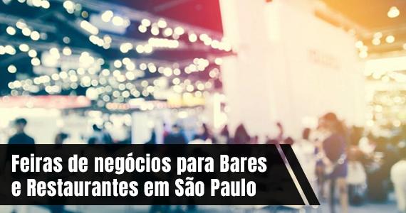Feiras de negócios para bares e restaurantes em São Paulo Eventos BaresSP 570x300 imagem
