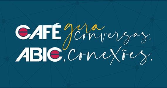 Conheça a ABIC Associação Brasileira da Indústria de Café Eventos BaresSP 570x300 imagem
