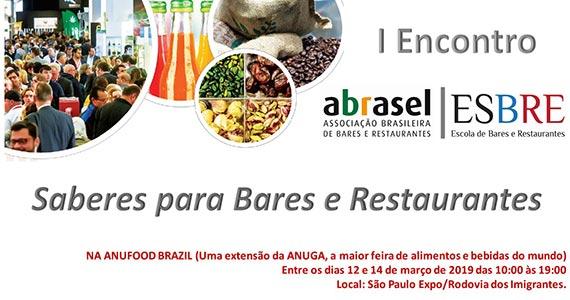 Abrasel SP em parceria com a Anufood Brazil, apresentam painéis do setor de bares e restaurantes Eventos BaresSP 570x300 imagem