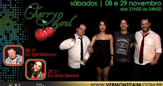 Banda Cherry Soul e DJ Ana Serroni embalam a noite de sábado no Vermont do Itaim Eventos BaresSP 570x300 imagem