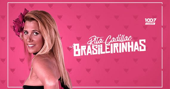 Festa Brasileirinhas acontece na 1007 na Rua Augusta com Rita Cadilac  Eventos BaresSP 570x300 imagem