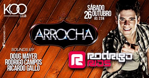 Mais uma edição da festa Arrocha com Rodrigo Rios embalando a noite de sábado na Koo Club Eventos BaresSP 570x300 imagem