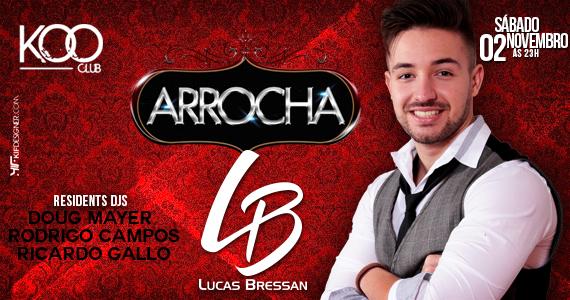 Projeto Arrocha com Lucas Bressan animando a noite de sábado na Koo Club Eventos BaresSP 570x300 imagem