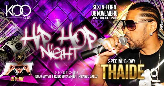 Festa Hip Hop Night recebe rapper Thaíde para animar a noite da Koo Club Eventos BaresSP 570x300 imagem