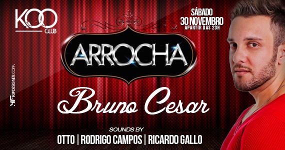 Projeto Arrocha recebe Bruno Cesar para animar a noite com muito sertanejo na Koo Club Eventos BaresSP 570x300 imagem
