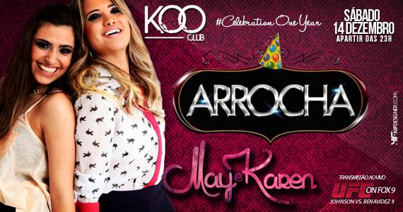 Projeto Arrocha comemora 1 ano com programação especial neste sábado na Koo club Eventos BaresSP 570x300 imagem