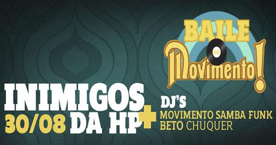 Inimigos da Hp comandam 4ª edição do Baile do Movimento na The Week Eventos BaresSP 570x300 imagem