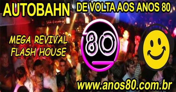 Autobahn realiza Mega Festa Revival Flash House com muita música no sábado Eventos BaresSP 570x300 imagem