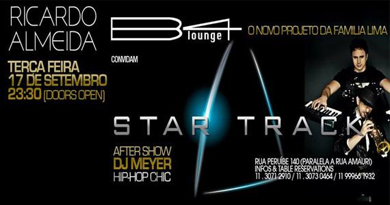 B4 Lounge apresenta o projeto Star Track, da Família Lima, nesta terça-feira  Eventos BaresSP 570x300 imagem
