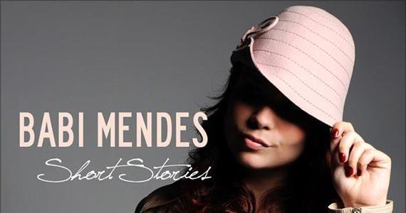 Babi Mendes se apresenta no Bourbon Street Music Club nesta terça Eventos BaresSP 570x300 imagem
