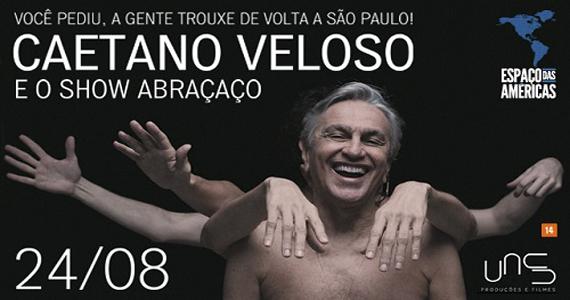 Cantor Caetano Veloso apresenta novo álbum Abraçaço no Espaço das Américas Eventos BaresSP 570x300 imagem