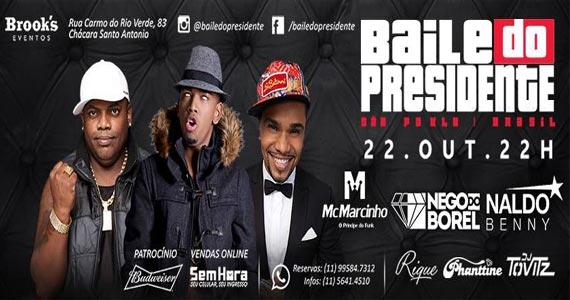 Brook's SP recebe o Baile do Presidente com Naldo Benny, MC Marcinho e Nego do Borel Eventos BaresSP 570x300 imagem