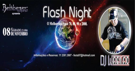 Festa Flash Night com DJs convidados animando o sábado do Sr. Balthazar Eventos BaresSP 570x300 imagem