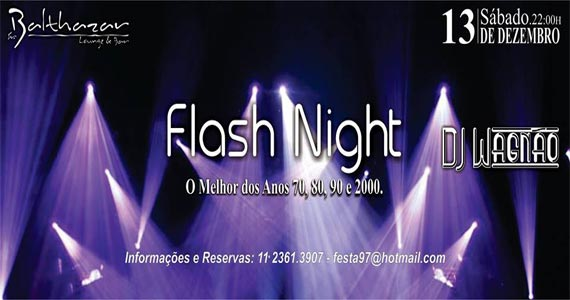 Festa Flash Night com muito flash back com DJs no Sr. Balthazar Eventos BaresSP 570x300 imagem