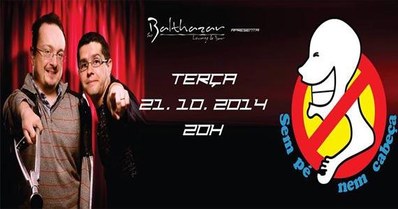 Sr. Balthazar apresenta Sem Pé e Nem Cabeça com com Stand-Up comedy Eventos BaresSP 570x300 imagem