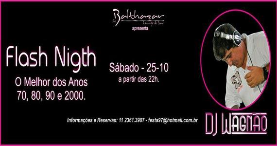 Festa Flash Night com DJ Wagnão animando a noite de sábado no St. Balthazar Eventos BaresSP 570x300 imagem