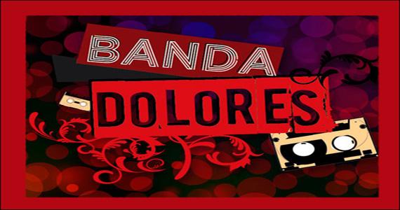Ton Ton recebe os sucessos da MPB com o comando da Banda Dolores Eventos BaresSP 570x300 imagem