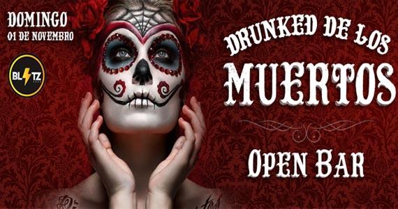 Festa Drunked- Dia de los Muertos oferece Open Bar e muita música  na Blitz Haus Eventos BaresSP 570x300 imagem