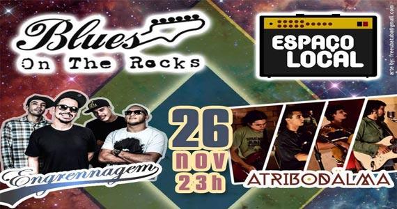 Bandas Engrenagem e Atribodalma agitam o Blues on The Rocks Eventos BaresSP 570x300 imagem