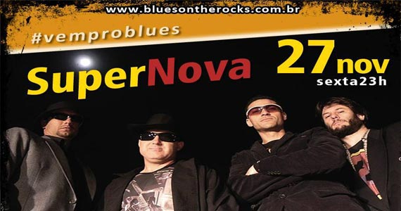 Banda Super Nova anima a noite do Blues on The Rocks na sexta Eventos BaresSP 570x300 imagem