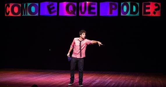 Como é que pode? com Gabriel Louchard em cartaz no Teatro Frei Caneca Eventos BaresSP 570x300 imagem
