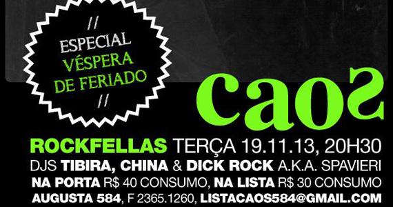 Festa Rockfellas especial véspera de feriado no Bar Caos Eventos BaresSP 570x300 imagem