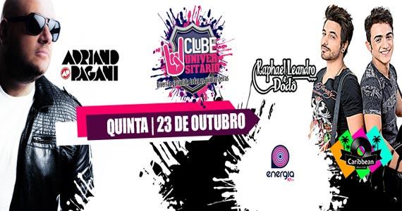 Inauguração do projeto Clube Universitário SP com dupla Raphael Leandro e Dodô e DJ Adriano Pagani no Caribbean Disco Club Eventos BaresSP 570x300 imagem