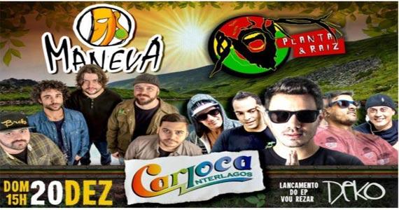 Planta & raiz e Grupo Maneva animam o Carioca Interlagos no domingo Eventos BaresSP 570x300 imagem