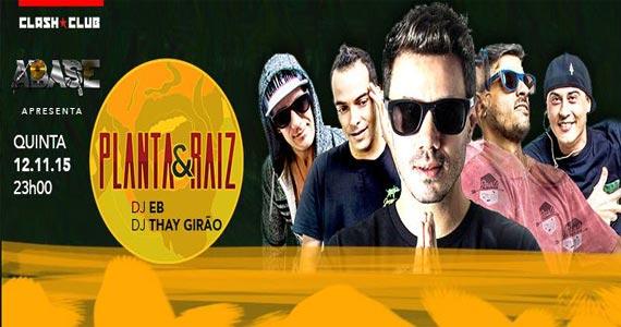 Planta & Raiz animam o palco da Clash Club na quinta feira Eventos BaresSP 570x300 imagem